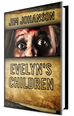 Evelyn's Children Rural Horror Novel