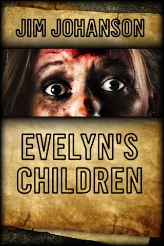 Evelyn's Children Dark Horror Novel