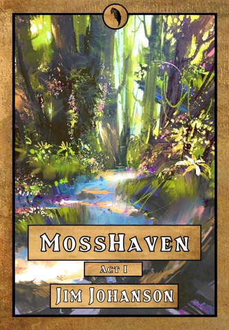 MossHaven High Fantasy Book