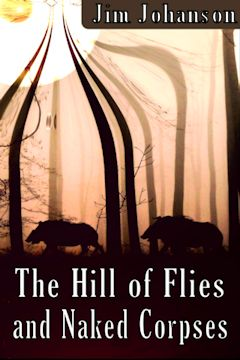 The Hill of Flies and Naked Corpses short novel cover